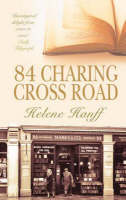 84 Charing Cross Road by Helene Hanff