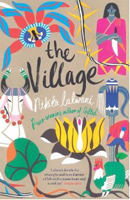 The Village by Nikita Lalwani