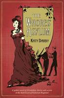 The Whores' Asylum by Katy Darby