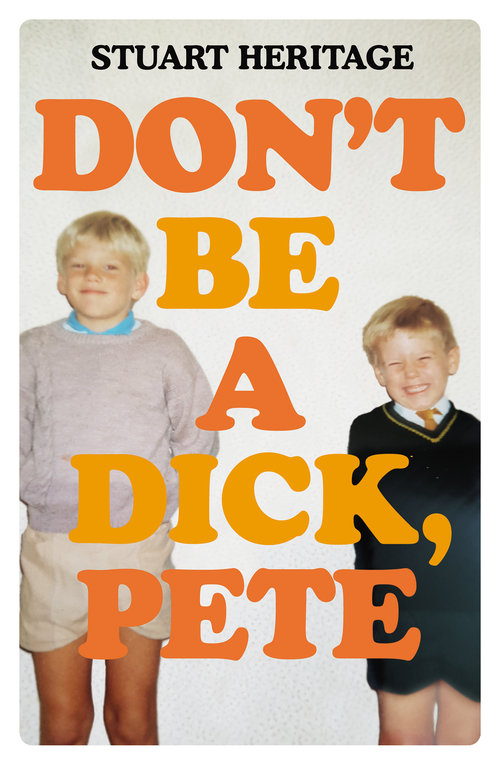 Cover of Don't Be a Dick, Pete