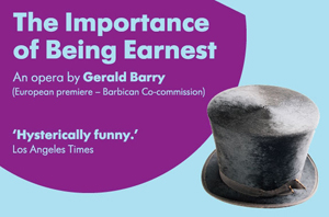 The Importance of Being Earnest at the Barbican
