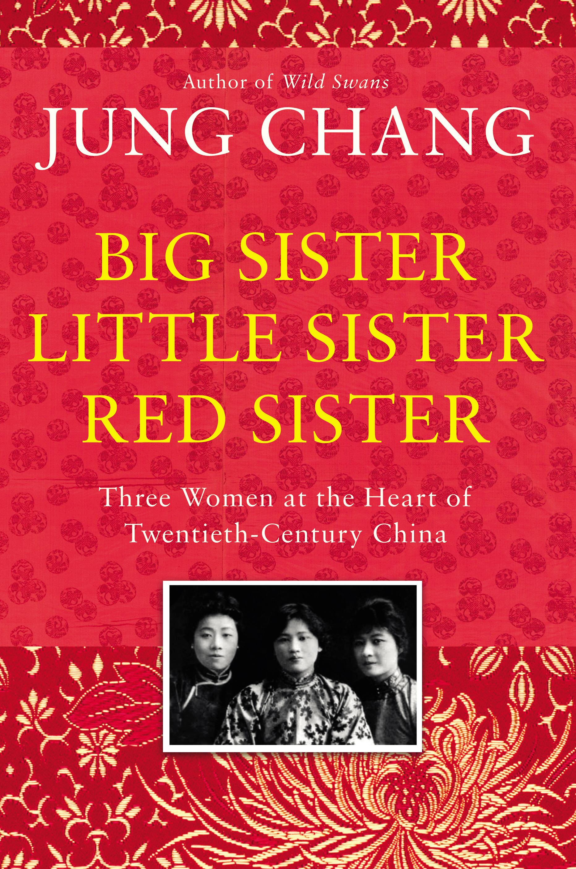Big Sister, Little Sister, Red Siste by Jung Chang