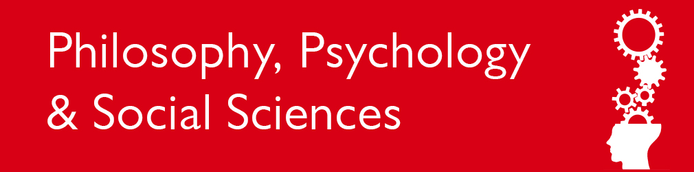 Philosophy, psychology and social sciences