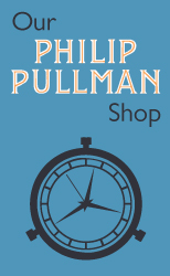 Our Philip Pullman Shop