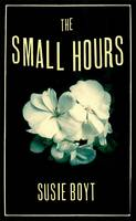 The Small Hours by Susie Boyt