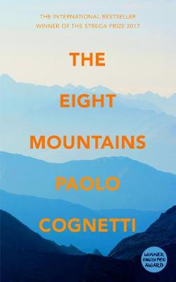 The Eight Mountains by Paolo Cognetti