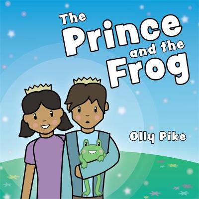 The Prince and the Frog by Olly Pike