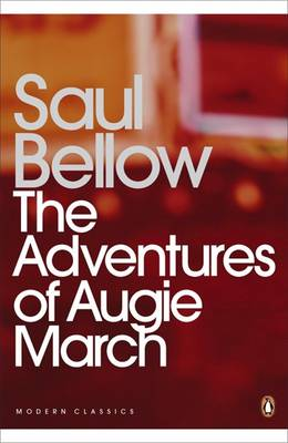 Saul Bellow,, The Adventures of Augie March