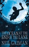 Foyles Book Club: The Ocean at the End of the Lane by Neil Gaiman