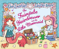 Abie Longstaff: The Fairytale Hairdresser and the Little Mermaid