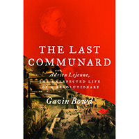 The Last communard: Gavin Bowd in conversation with Ruth Scurr