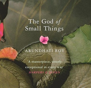 Reading Arundhati Roy: A Discussing of The God of Small Things