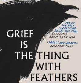 Foyles Book Club - Grief is a Thing with Feathers