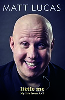 MATT LUCAS Little Me - My life from A-Z