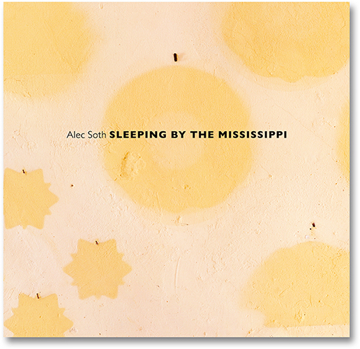 Alec Soth on Sleeping by the Mississippi