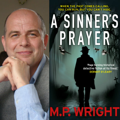 A Sinner's Prayer: M P Wright In Conversation With Crime Review's Linda Wilson & Sharon Wheeler