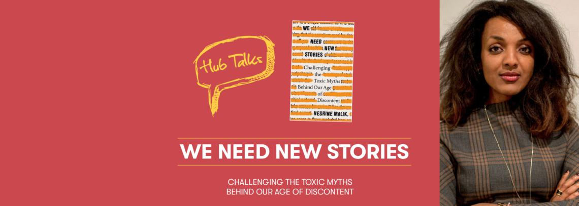 Hub Talks: We Need New Stories